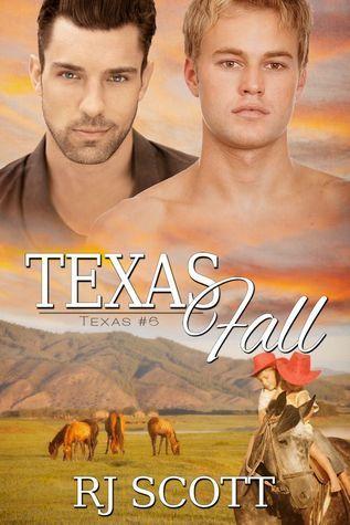 Texas Fall (Texas #6)  by  R.J. Scott