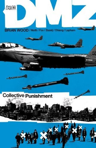 DMZ Vol. 10: Collective Punishment  by  Brian Wood