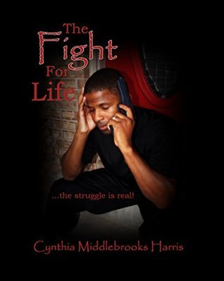 The Fight For Life (The Other Side Of Through Book 4)  by  Cynthia Harris