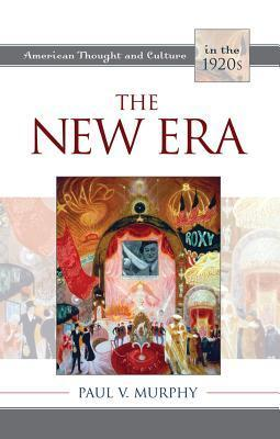 The New Era  by  Paul V Murphy