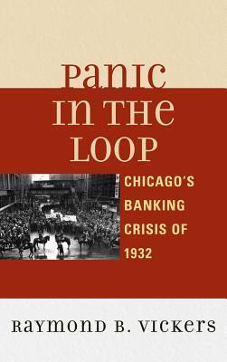 Panic in the Loop Raymond B. Vickers