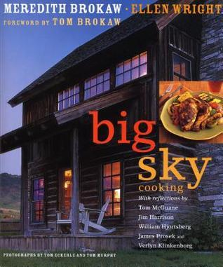 Big Sky Cooking Meredith Auld Brokaw