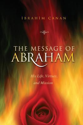 Message of Abraham  by  Ibrahin Canan