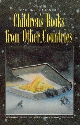 Childrens Books from Other Countries  by  Carl M. Tomlinson