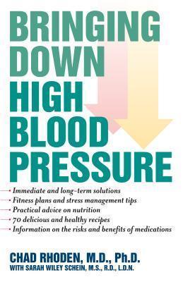 Bringing Down High Blood Pressure  by  Chad A. Rhoden