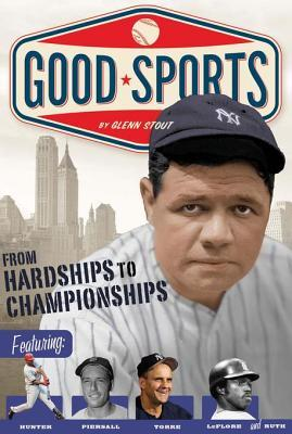 From Hardships to Championships  by  Glenn Stout