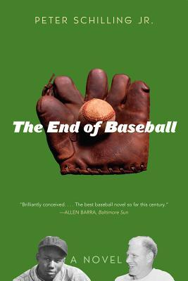 The End of Baseball Peter Schilling