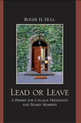 Lead or Leave  by  Roger H Hull