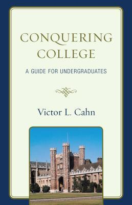 Conquering College Victor Cahn