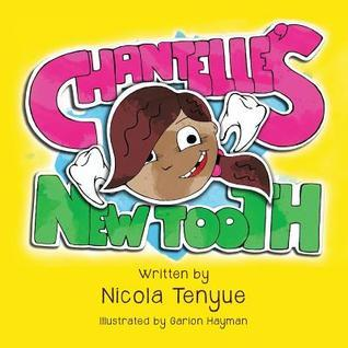 Chantelles New Tooth  by  Nicola Tenyue