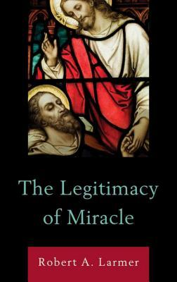 Questions of Miracle  by  Robert A Larmer