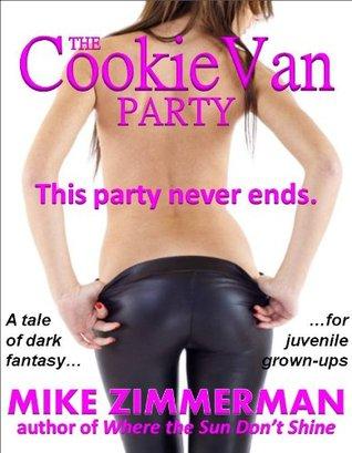 The Cookie Van Party Mike Zimmerman