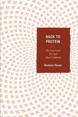 Back to Protein Barbara Hartsock Doyen