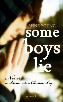 Some Boys Lie Anne   Young