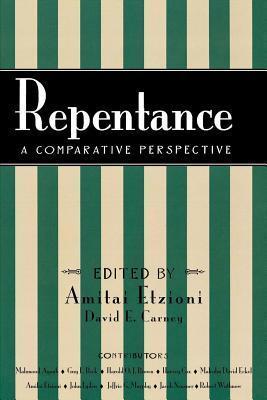 Repentance A Comparative Perspective  by  Amitai Etzioni