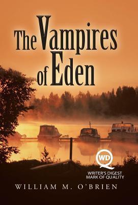 The Vampires of Eden William M OBrien