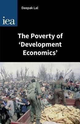 The Poverty of Development Economics Deepak Lal