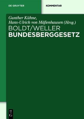 Bbergg Bundesberggesetz: Kommentar  by  Gunther K Hne