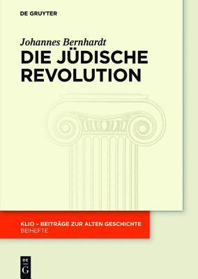 Die Judische Revolution  by  Johannes Bernhardt