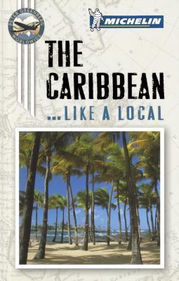 Michelin the Caribbean Port Cities  by  Michelin