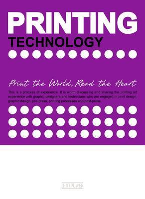 Printing Technology  by  Artpower International