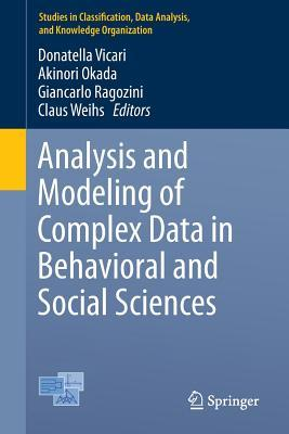 Analysis and Modeling of Complex Data in Behavioral and Social Sciences  by  Donatella Vicari