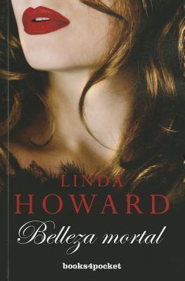 Belleza Mortal Linda Howard