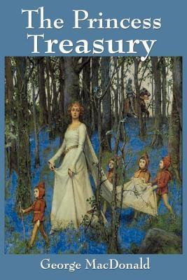 The Princess Treasury  by  Geoarge MacDonald
