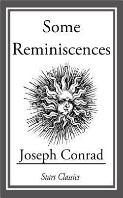 Some Reminicscences Joseph Conrad