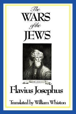 The War of the Jews  by  Josephus