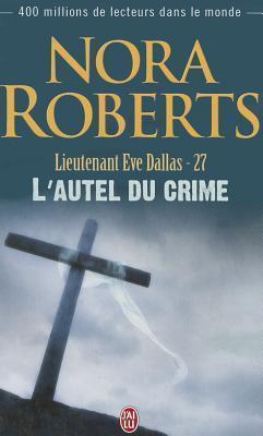 Lautel du crime (Lieutenant eve dallas, #27)  by  J.D. Robb