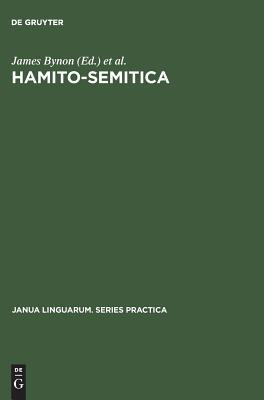 Current Progress in Afro-Asiatic Linguistics: Papers of the Third International Hamito-Semitic Congress, London, 1978 James Bynon