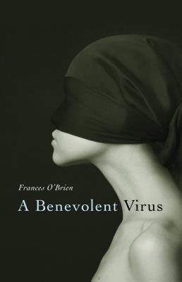 Benevolent Virus  by  Frances OBrien