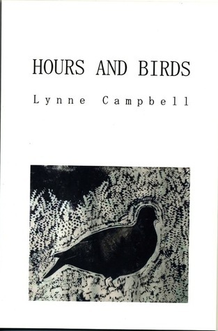 Hours and Birds Lynne Campbell