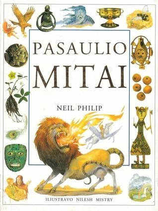 Pasaulio mitai  by  Neil Philip