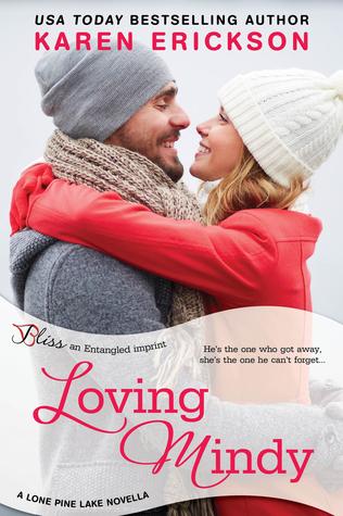 Loving Mindy (Lone Pine Lake, #2.5) Karen  Erickson