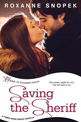 Saving the Sheriff (Three River Ranch, #3.5) Roxanne Snopek