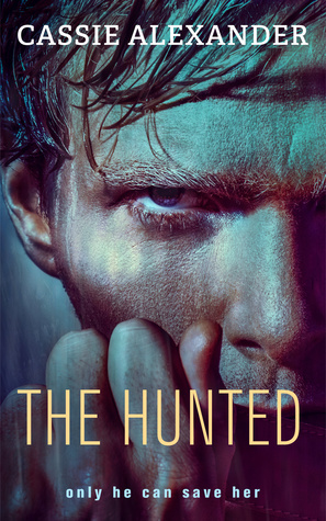 The Hunted Cassie Alexander