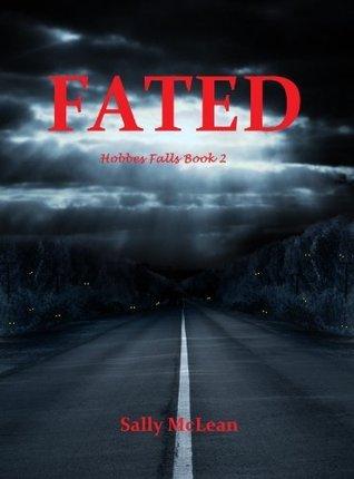 FATED (Hobbes Falls Book 2) Sally McLean
