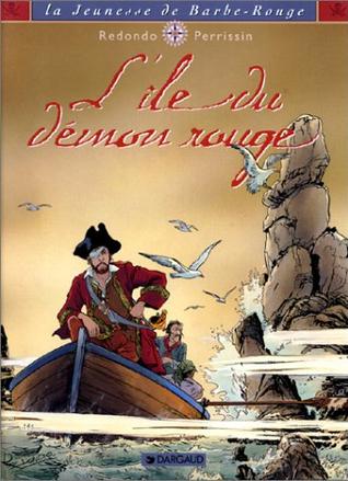 L Ile du démon rouge (La jeunesse de barbe rouge, #4)  by  Christian Perrissin