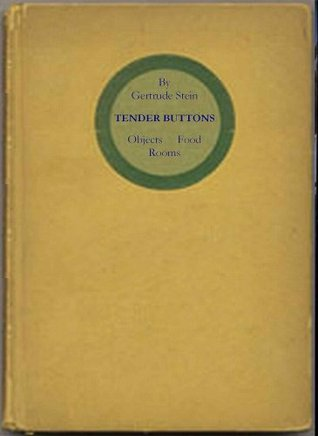 TENDER BUTTONS Gertrude Stein