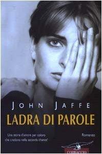 Ladra di parole  by  John Jaffe