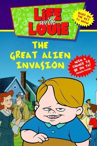 Life with Louie #1: Great Alien Invasion  by  Katy Hall