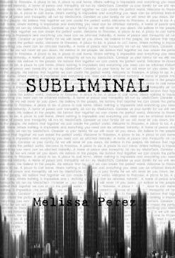 Subliminal  by  Melissa Perez