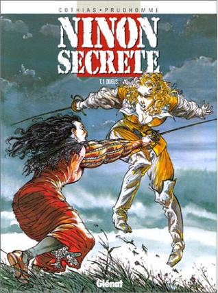 Duels (Ninon secrète, #1)  by  Patrick Cothias
