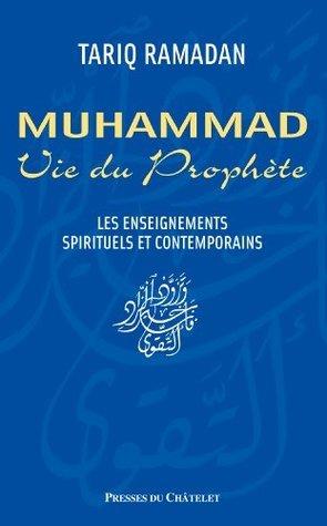 Vie du prophète Muhammad Tariq Ramadan