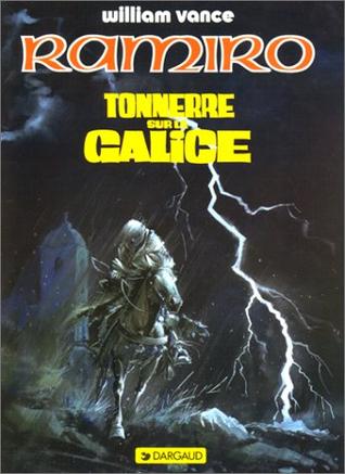 Tonnerre sur la Galice (Ramiro, #6)  by  Jacques Stoquart