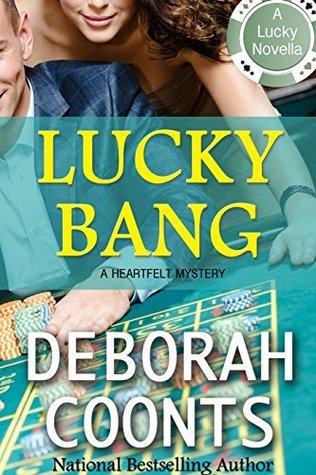Lucky Bang Deborah Coonts