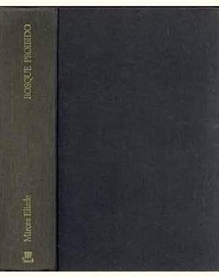 Bosque Proibido Mircea Eliade