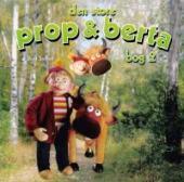 Den store Prop og Berta bog 1  by  Bent Solhof